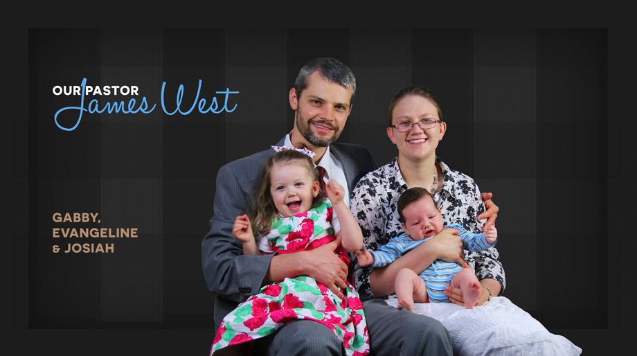 our-pastor-james-west-banner-with-josiah